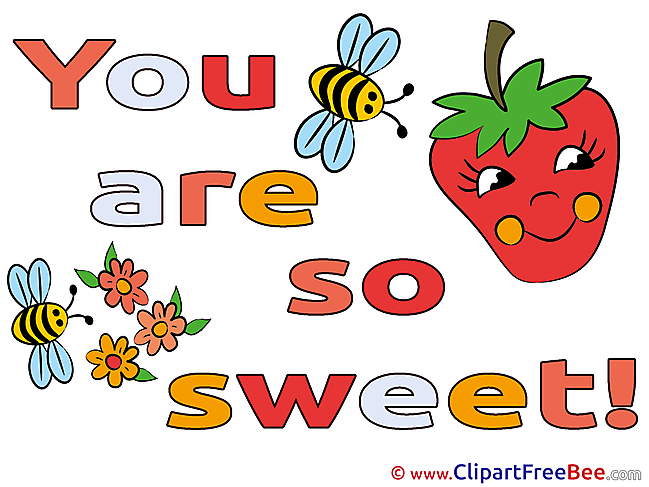 Flowers Bees download Clipart You are sweet Cliparts
